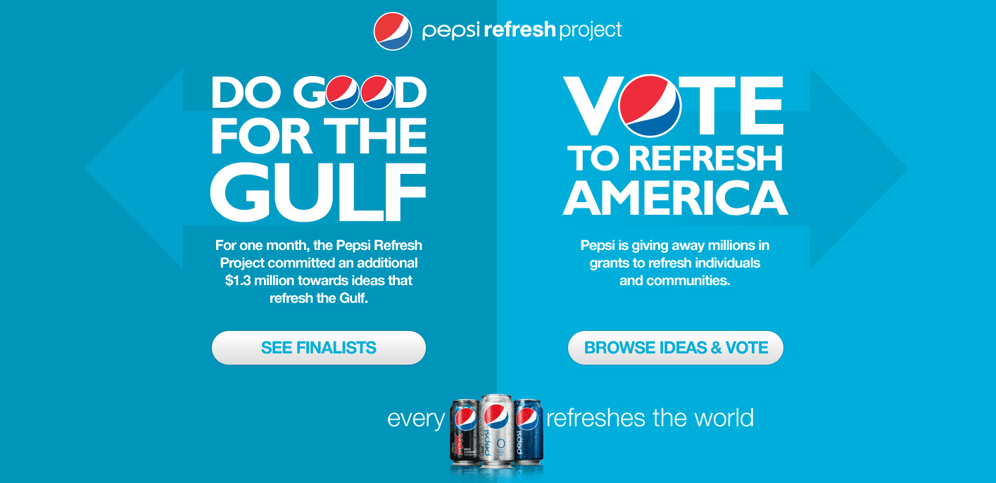 advertising and pepsi refresh Consider pepsico's advertising throughout its history identify as many  is the  pepsi refresh campaign consistent with that audience.