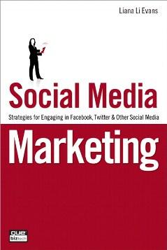 Social Media Marketing by Liana Evans