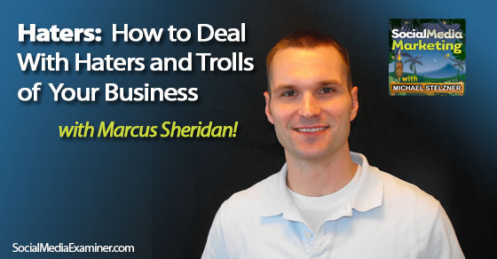 Haters: How to Deal With Haters and Trolls of Your Business