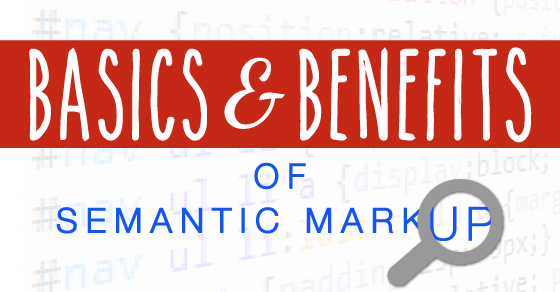How to Use Semantic Markup to Improve Your Search Results