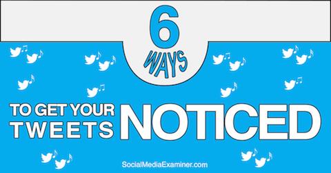 get your tweets noticed