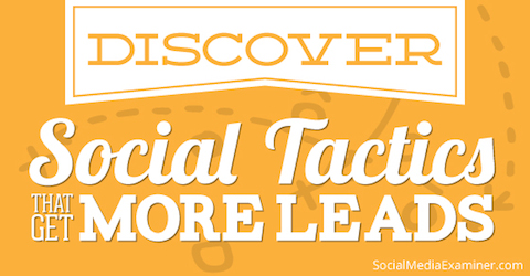 social tactics for more leads