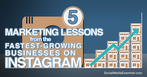 lessons from businesses on instagram