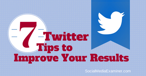 7 twitter marketing tips