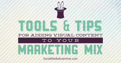 visual content tools and tips