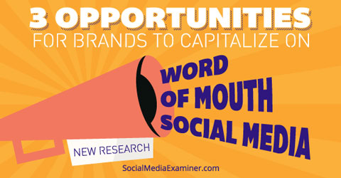capitalize on word of mouth
