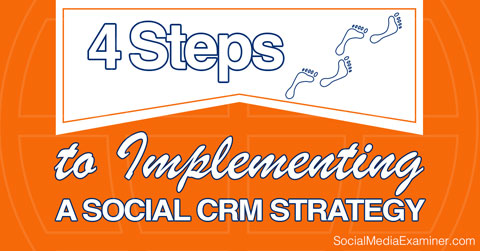 steps to implementing social crm
