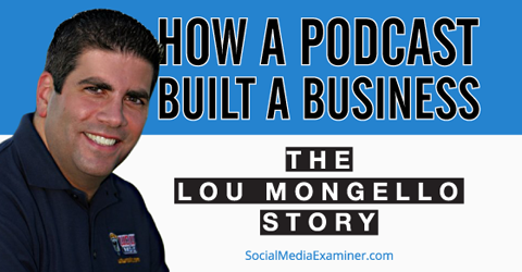 how a podcast built a business