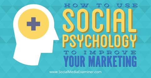 use social psychology to improve marketing