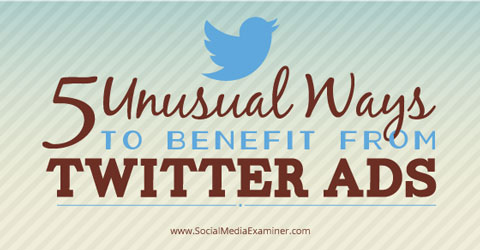 benefits of twitter ads