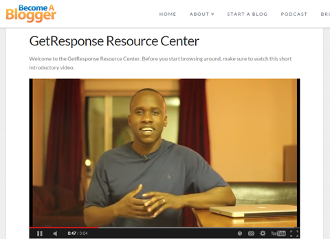 The GetResponse Resources Center is an example of providing even more value to your audience.
