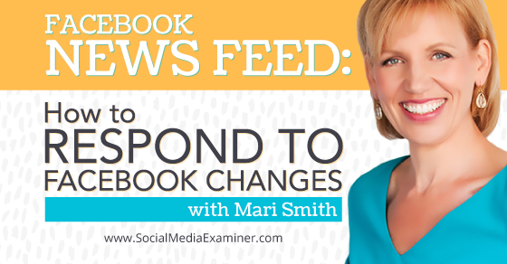 Facebook News Feed: How to Respond to Facebook Changes