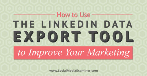how to use the linkedin data tool