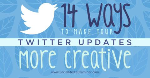 14 creative twitter updates