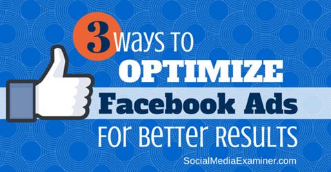 optimze facebook ads