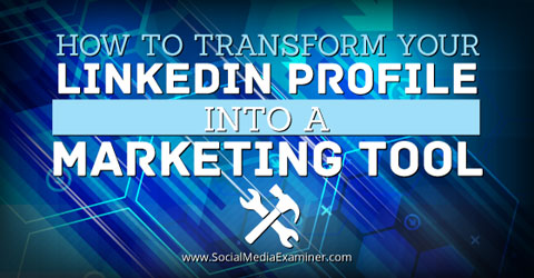 linkedin profile marketing tool