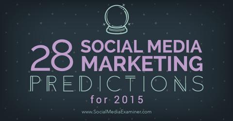 2015 social media marketing predictions