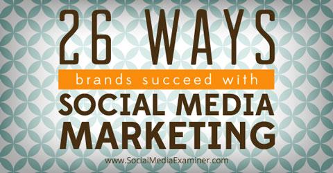 26 ways brands use social media