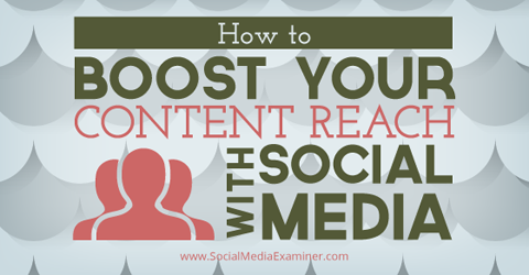 boost content visibility