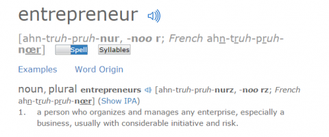 "The definition of the word ""entrepreneur"" is the idea of risk."