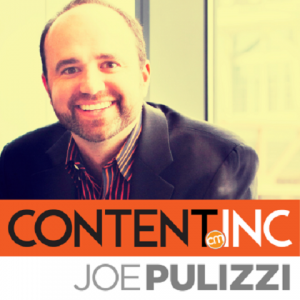 For Content Inc., Joe Pulizzi is using repurposed content for his podcasts and upcoming book.