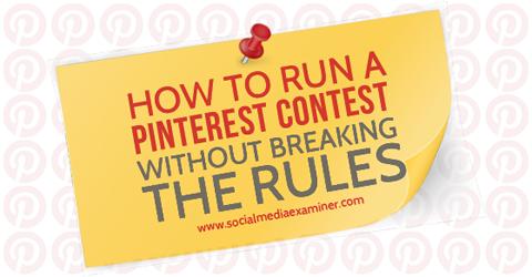 The In's & Outs of Pinterest Contests