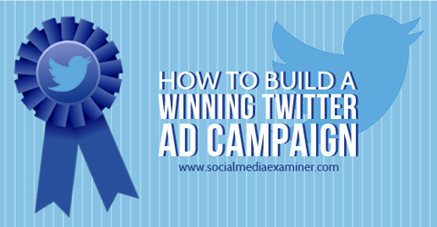 twitter ad campaign tips