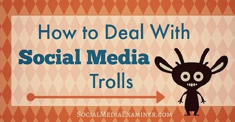 deal with social media trolls