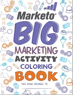 Marketo's Big Marketing Activity Coloring Book