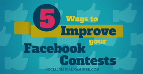 improve facebook contests