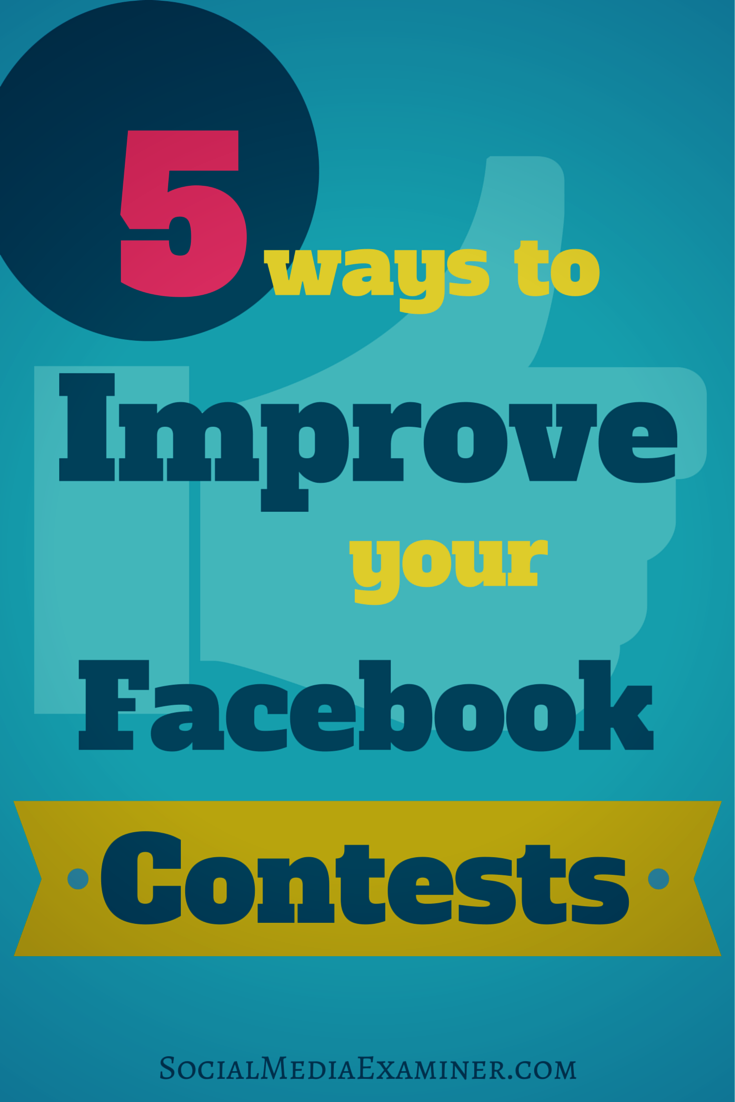 how to improve facebook contests