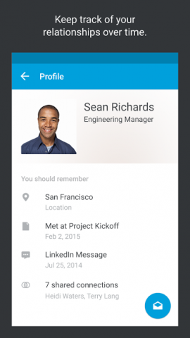 """With the app, you can see all the pertinent info about a person you know in one place – from the last time you met to the connections you share."""