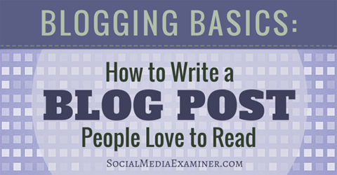 write a blog post people love