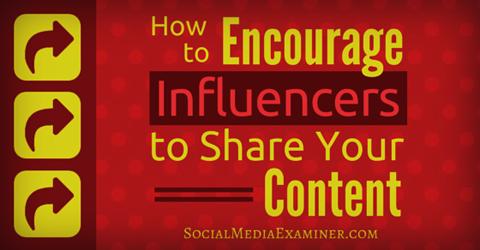 encourage influencer content shares