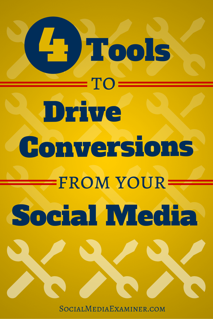 tools to drive conversions from social traffic
