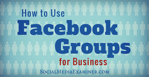 use facebook groups for business