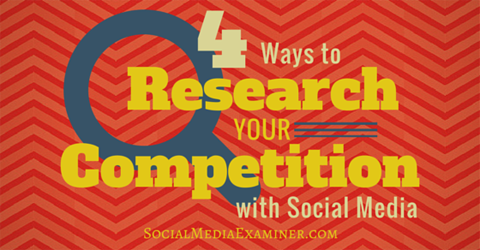 4 ways to research the competition