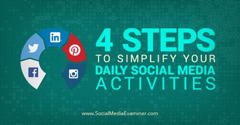 simplify daily social media activities