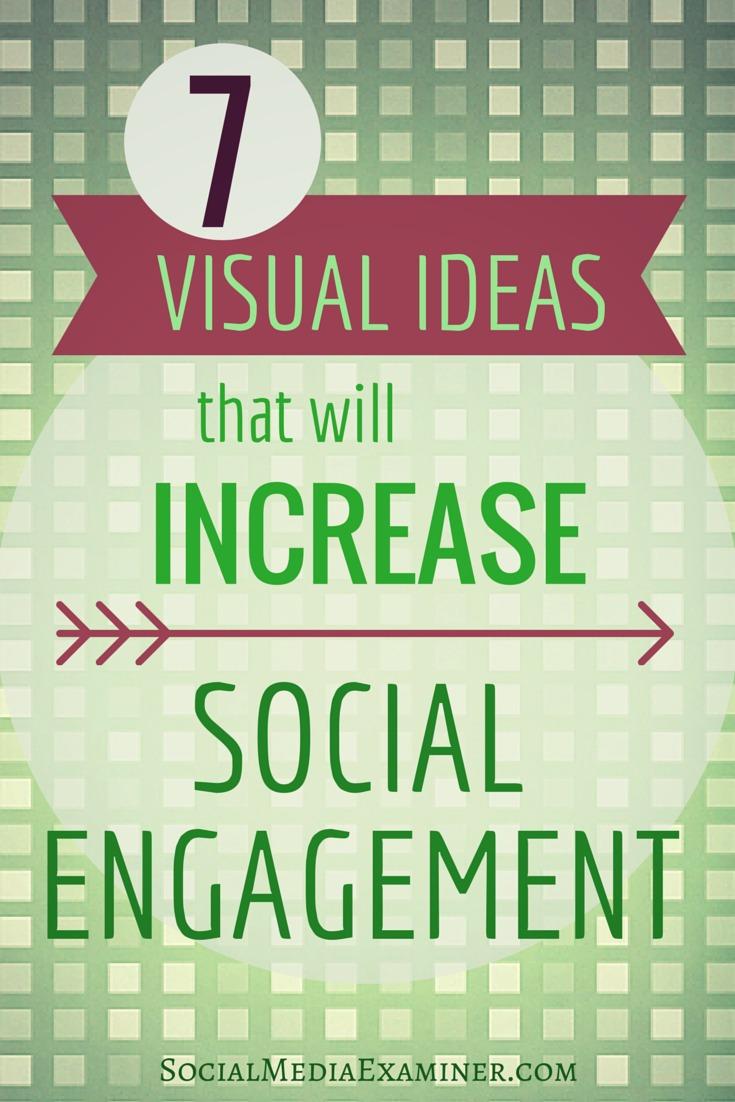 7 visuals to increase social engagement