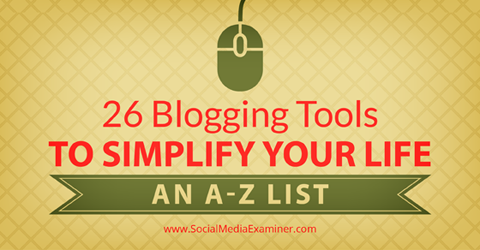 26 blogging tools