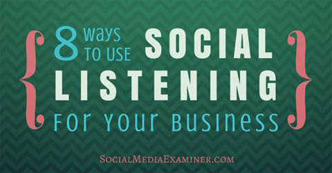 8 ways to use social listening