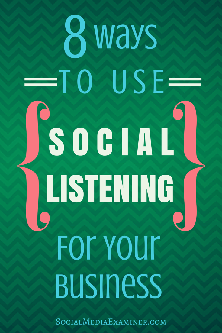 8 ways to use social listening for your business