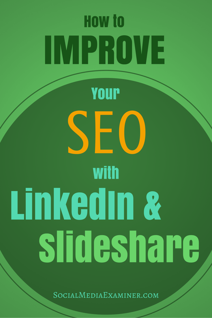boost seo with linkedin and slideshare