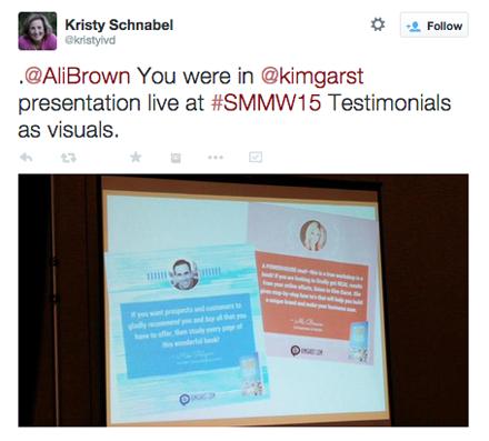 kristyivd tweet of testimonial slide from kim garst session at smmw15