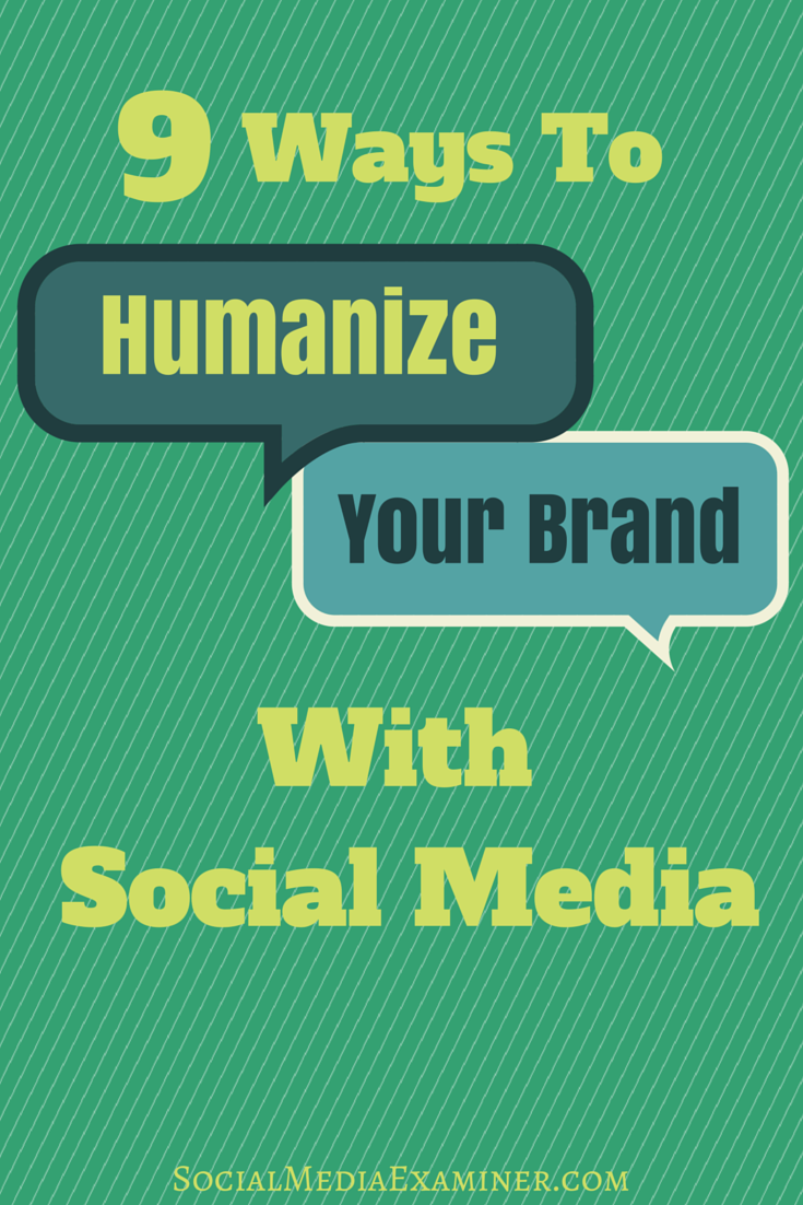 how to humanize your brand with social media
