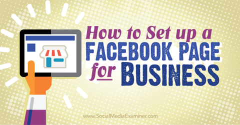 set up a facebook page for business