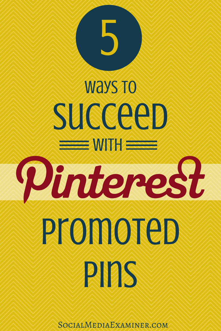 5 tips for success with promoted pins