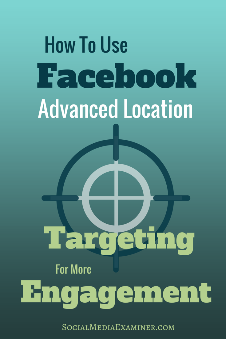 how to use facebook location targeting