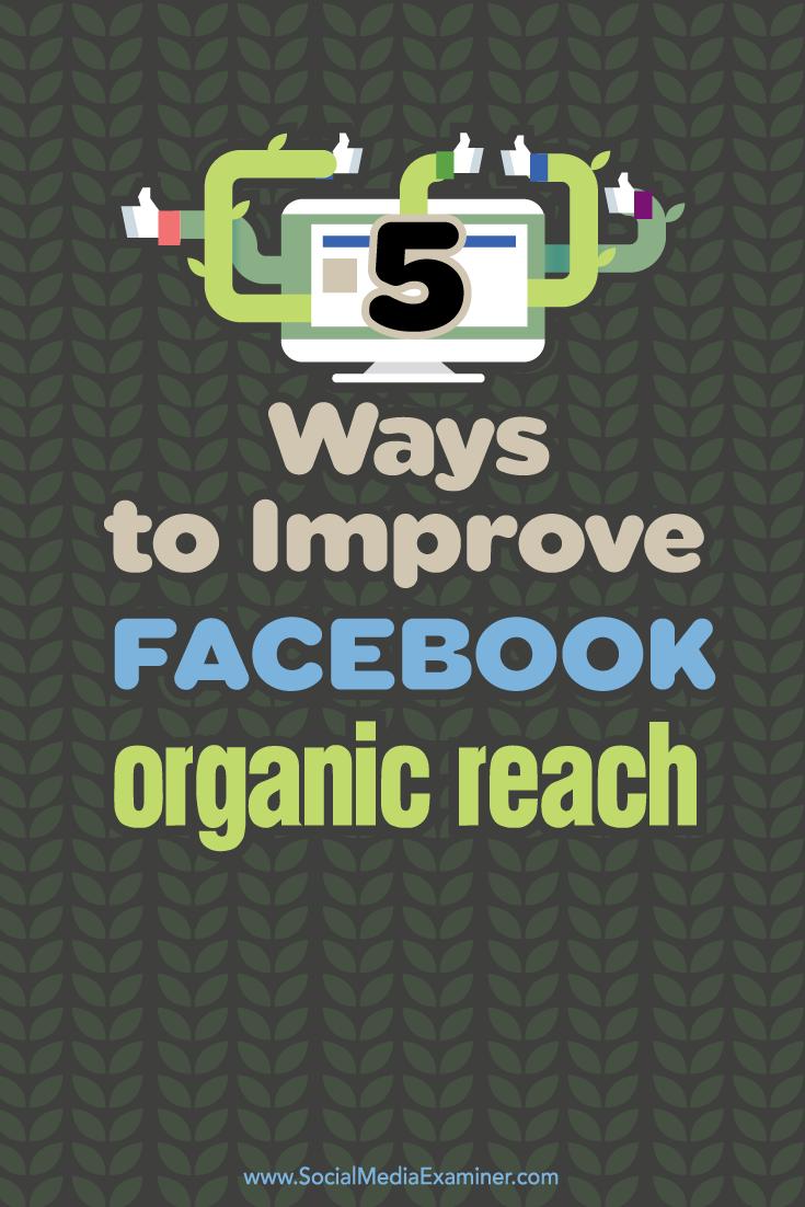 Five Ways To Improve Facebookanic Reach