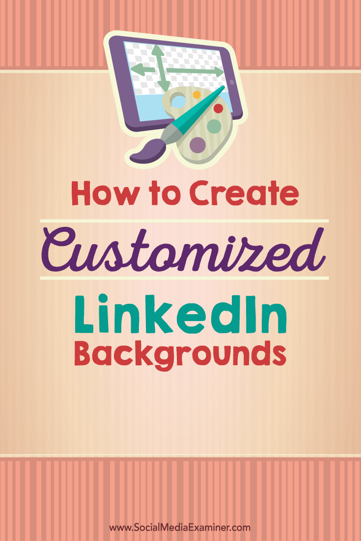 how to custom linkedin backgrounds